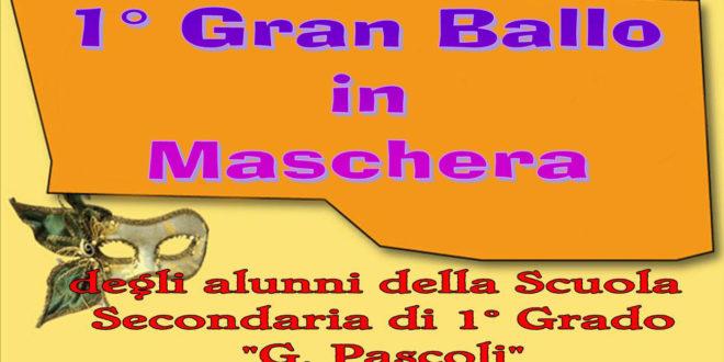 """1° Gran ballo in maschera presso la Scuola Secondaria di 1° Grado """"G. Pascoli"""""""